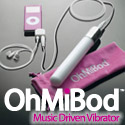 The OhMiBod vibrator is a whole new way to enjoy your iPod� or any other music player. Everyone loves music. Everyone loves sex. OhMiBod combines music and pleasure to create the ultimate acsexsory� to your iPod.