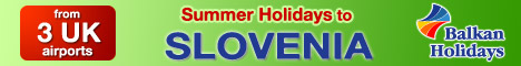 Balkan Holidays - Slovenia Summer & Winter Holidays