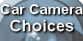 Car Camera Choices