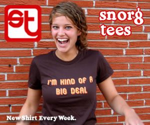 Whether you consider yourself a nerd, a movie fanatic, a zombie fan, or just a plain Jane who loves a good laugh, Snorg Tees has something interesting, and funny, to offer. Also available are hoodies, hats, socks, and phone cases with lots of personality.